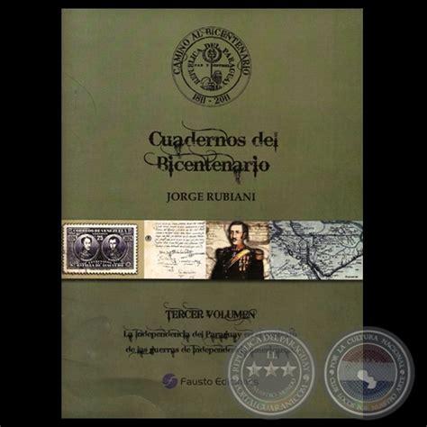 camino al bicentenario cuadernos del bicentenario lista de las obras de la biblioteca del bicentenario de