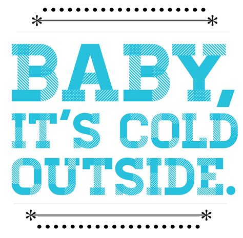 Baby Its Outside by Baby Its Cold Outside Sheet Free