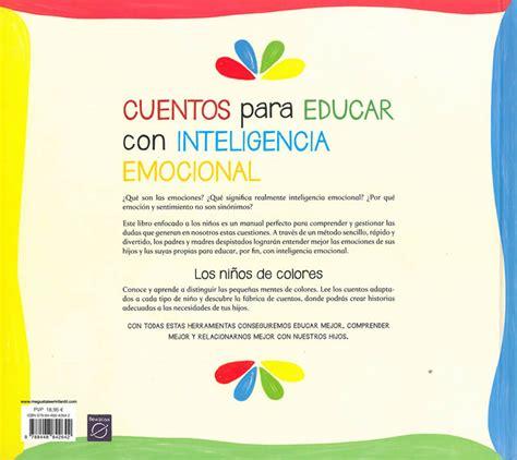 educar con inteligencia emocional cuentos para educar con inteligencia emocional baobab aprender jugando