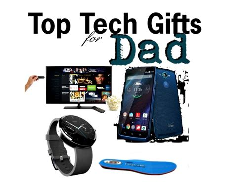 tech gifts for dad 4 tech gifts for dad