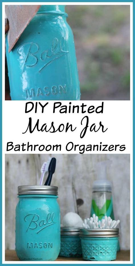 diy painted jar bathroom organizer jar