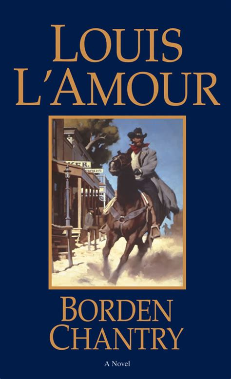 Borden Chantry A Novel By Louis L Amour