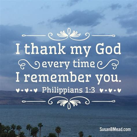 Wedding Bible Verses Philippians by I Thank My God Every Time I Remember You Philippians 1 3