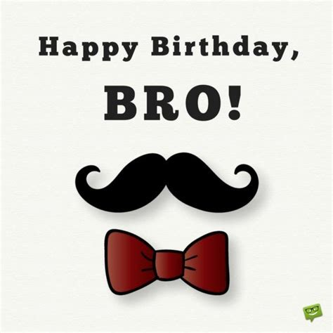 Happy Birthday Bro Quotes 25 Best Happy Birthday Brother Quotes On Pinterest