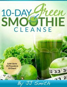 10 Day Detox Resources by The View Jj Smith 10 Day Green Smoothie Cleanse Is It
