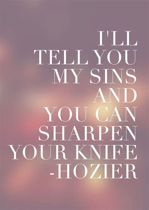 hozier quotes about take me to church hozier take me to church lyrics hozier sins music