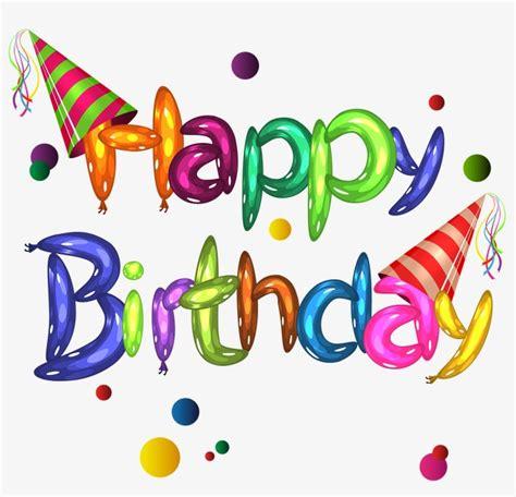 imagenes de happy birthday en ingles feliz cumplea 241 os en ingles color happday cumplea 241 os png