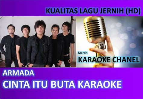download mp3 gratis armada cinta itu buta armada cinta itu buta karaoke audio jernih hd youtube