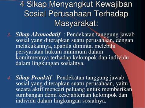 tanggung jawab sosial perusahaan dan etika bisnis my ppt etika dan tanggung jawab sosial perusahaan