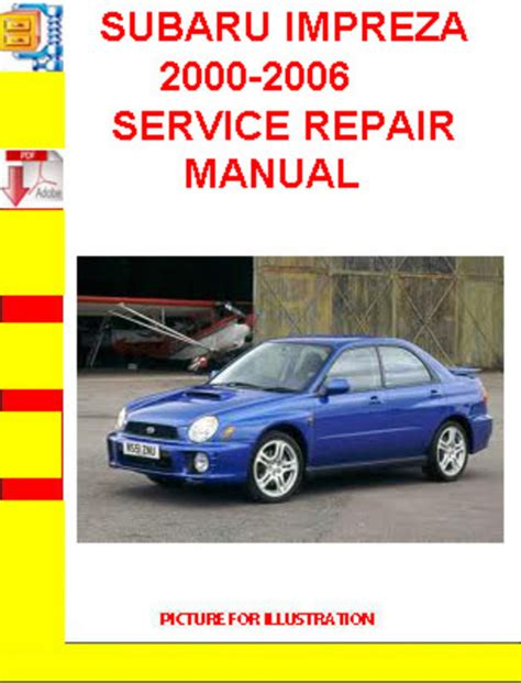 download car manuals pdf free 2006 subaru impreza user handbook subaru impreza 2000 2006 service repair manual download manuals