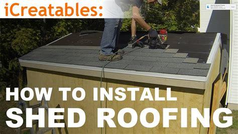 build  shed part  install asphalt shingles