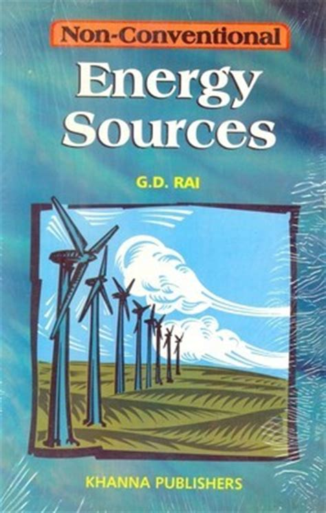 energized books non conventional energy sources by g d reviews