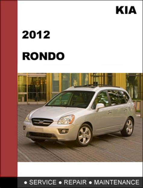 kia rondo 2012 workshop service repair manual mechanical specifications