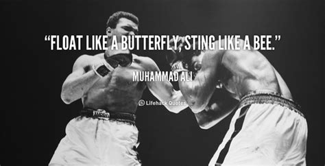 swing like a butterfly sting like a bee 40 muhammad ali inspirational quotes i luve sports