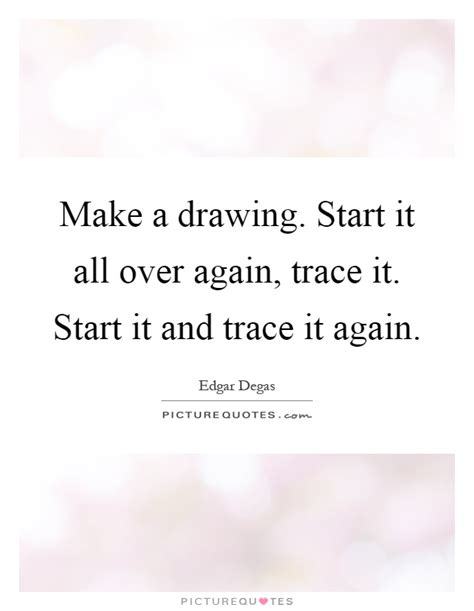Starting All Again 2 by Make A Drawing Start It All Again Trace It Start