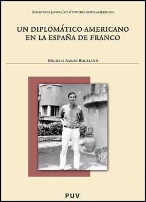 libro diplomtico en el madrid presentaci 243 n del libro un diplom 225 tico americano en la espa 241 a de franco memorias de michael