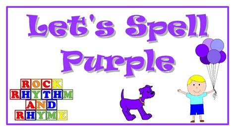 color purple songs color songs let s spell purple