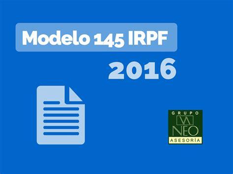 retenciones irpf 2015 y 2016 agencia tributaria modelo 145 irpf para 2016 retenciones n 243 mina
