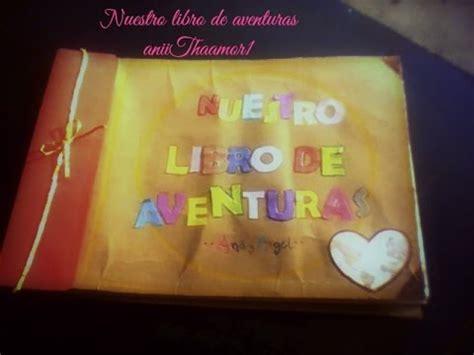 libro con tal de verte quot libro de aventuras quot inspirado en la pelicula up youtube