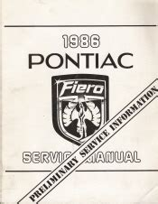 how to download repair manuals 1986 pontiac fiero parking system 1986 pontiac fiero preliminary service manual