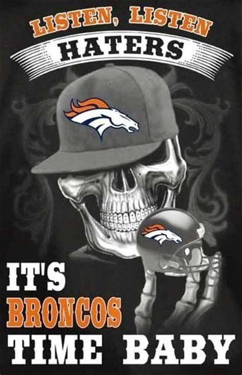 Go Broncos Meme - 17 best ideas about denver broncos tattoo on pinterest