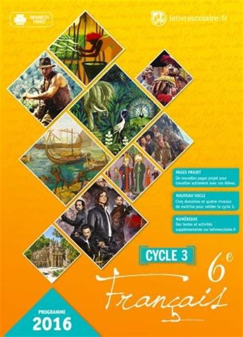 franais 6e cycle 3 fran 231 ais 6e cycle 3 manuel 233 l 232 ve collectif librairie
