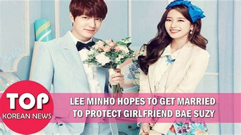 who is lee min ho dating lee min ho and suzy relationship lee min ho hopes to get