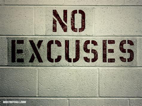 No Excuse no excuses nike football 1024x768 standard image lifestyle