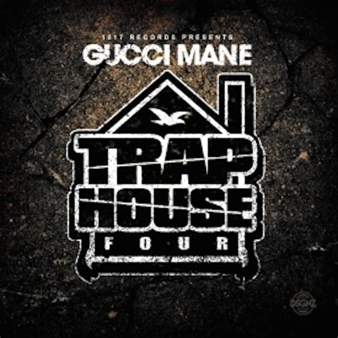 trap house 3 album gucci mane quot trap house four quot release date cover art tracklist album stream hiphopdx