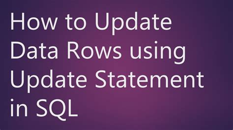 how to update in sql learn how to update data rows using update statement in