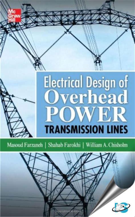 design criteria of overhead transmission lines electrical design of overhead power transmission lines