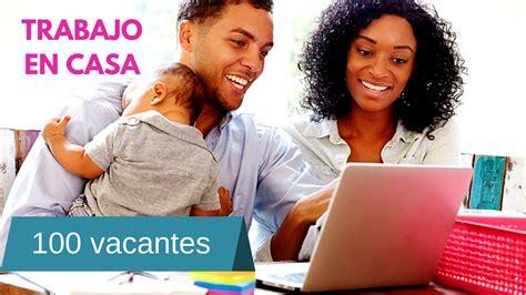 ofertas de empleo desde casa oportunidad de trabajo desde casa por internet mejores