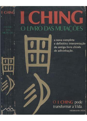 i ching vergara livro i ching o livro das muta 231 245 es sebo do messias