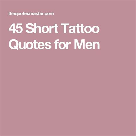 inspirational tattoo quotes for men 45 quotes for pinteres