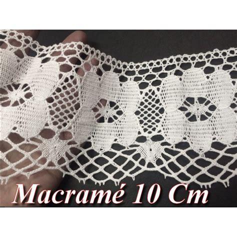 Rideau Dentelle Au Metre by Dentelle Au Crochet Macram 233 Au M 232 Tre En 10 Cm 224 Coudre