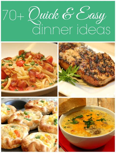 ideas for dinner foody quick dinner ideas