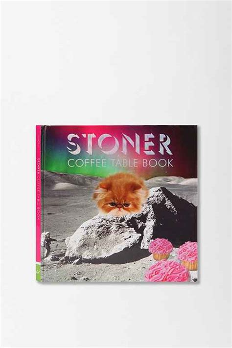 Stoner Coffee Table Book Stoner Coffee Table Book By Steve Mockus Outfitters