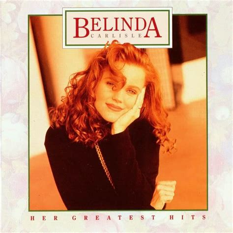 lyrics belinda carlisle 17 best images about belinda carlisle on