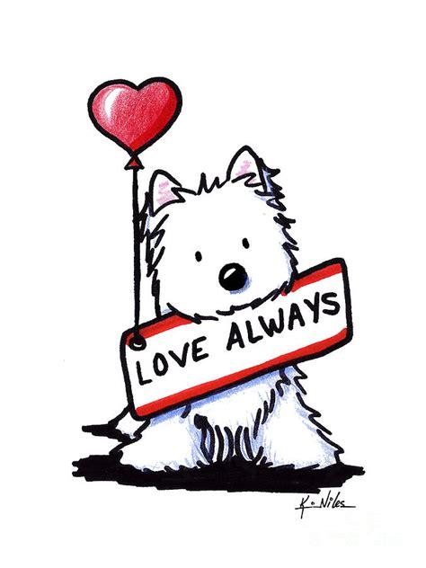 Love Always Westie Drawing by Kim Niles