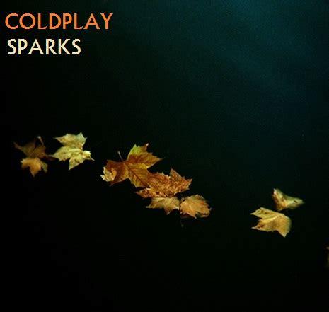 coldplay sparks lyrics coldplay sparks by darko137 on deviantart