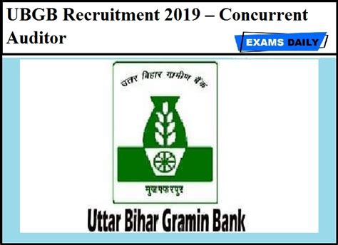 ubgb recruitment  concurrent auditor exams daily