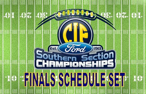 Cif Southern Section Coaches Wanted by 2015 Football Finals Schedule Set Cif Southern Section