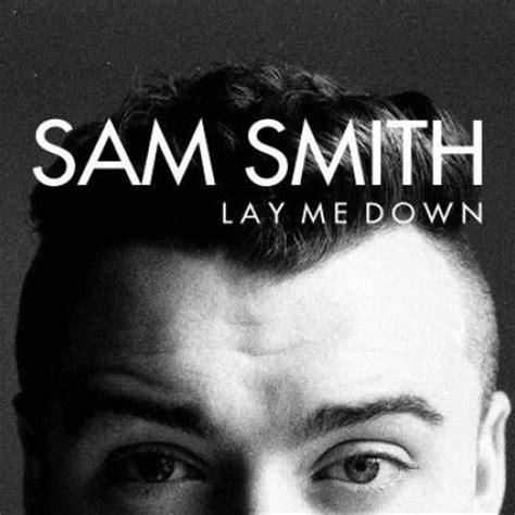 sam smith zip sam smith lay me down album zip