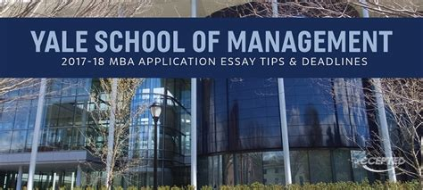 Yale Mba Essay Tips by Yale Som Mba Essay Tips Deadlines The Gmat Club