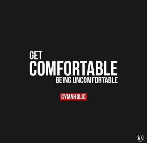 get comfortable being uncomfortable 25 best fit girl quotes on pinterest fitness sayings