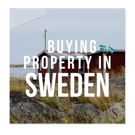 buy house in sweden buying property in sweden