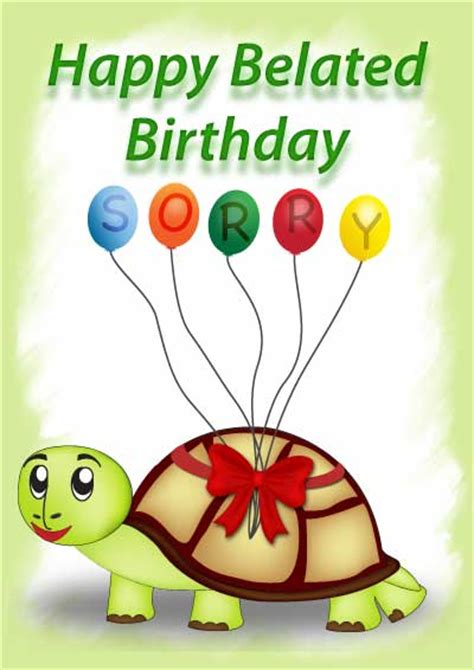 printable birthday cards belated free printable belated birthday cards