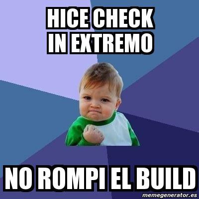 Check In Meme - meme bebe exitoso hice check in extremo no rompi el