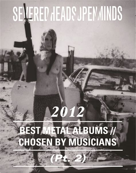 best metal albums of 2012 severed heads open minds best metal albums of 2012
