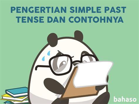 tesis adalah dan contohnya pengertian simple past tense dan contohnya bahaso